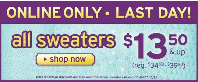 Last day for sweater sale