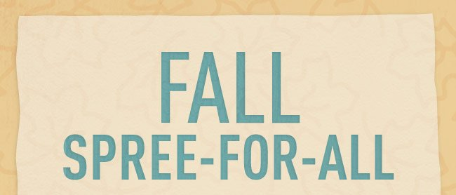 Fall Spree-For-All