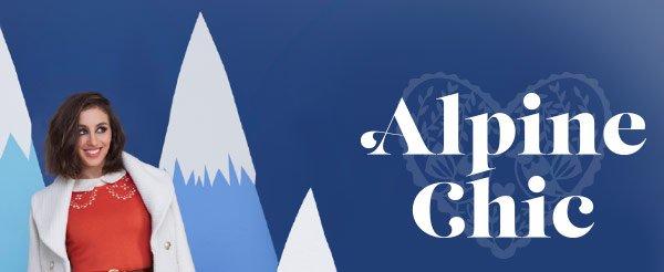 Alpine Chic