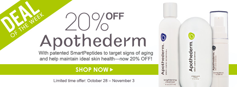 Deal of the Week: Save 20% on Apothederm With patented SmartPeptides to  target signs of aging and help maintain ideal skin health—now 20% off!  Offer valid October 28 – November 3 Shop Now>>