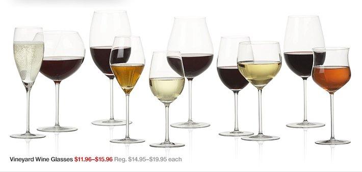 Vineyard Wine Glasses $11.96-$15.96 Reg.  $14.95-$19.95 each