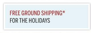 FREE GROUND SHIPPING*