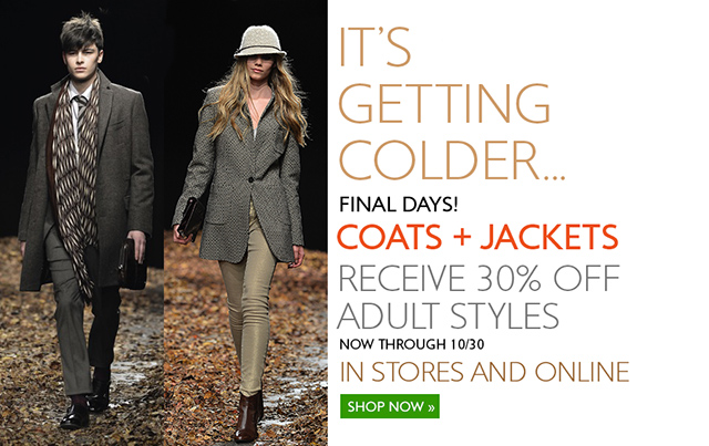 Don't miss out on the Coats and Jackets of the season - now 30% Off for a limited time.
