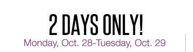 Monday, Oct. 28-Tuesday, Oct. 29
