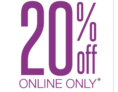 EXTRA 20% OFF ONLINE ONLY