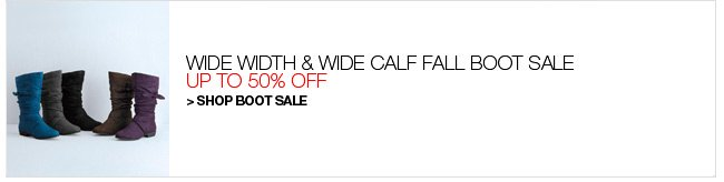 Shop Wide Width and Wide Calf Fall Boot Sale