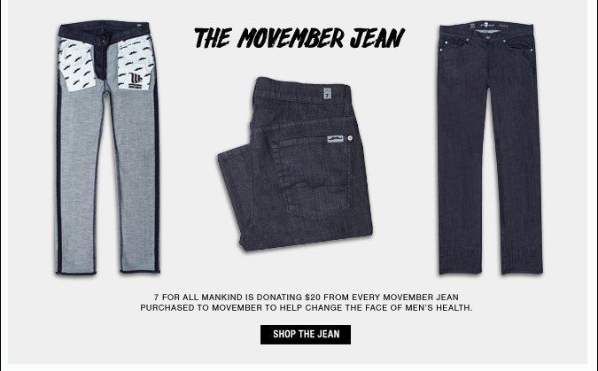 The Movember Jean - Shop the Jean