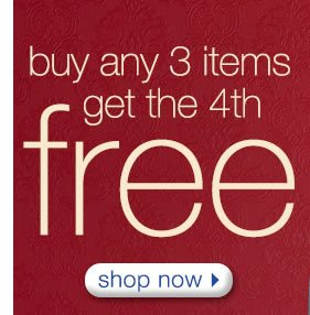 Buy Any 3 Items Get The 4th FREE: Shop Now