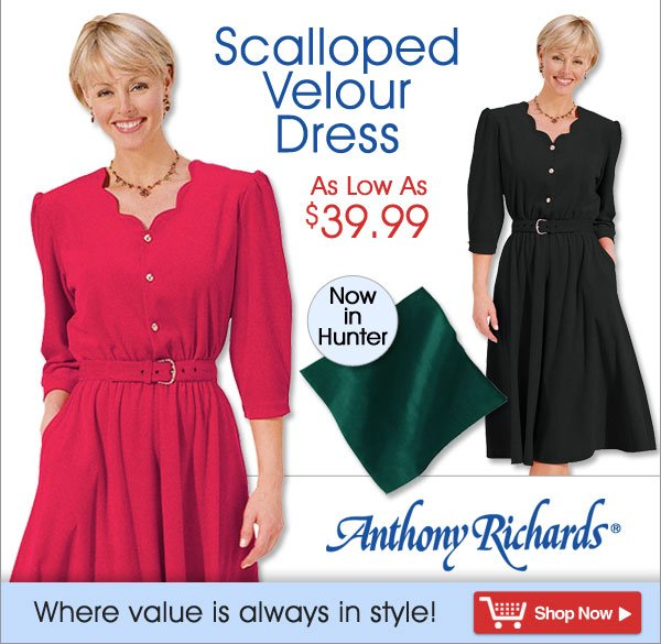 Scalloped Velour Dress - As low as $39.99 - Now in Hunter! - Anthony Richards, Where value is always in style! - Shop Now >>