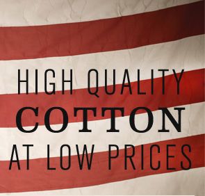 HIGH QUALITY COTTON AT LOW PRICES