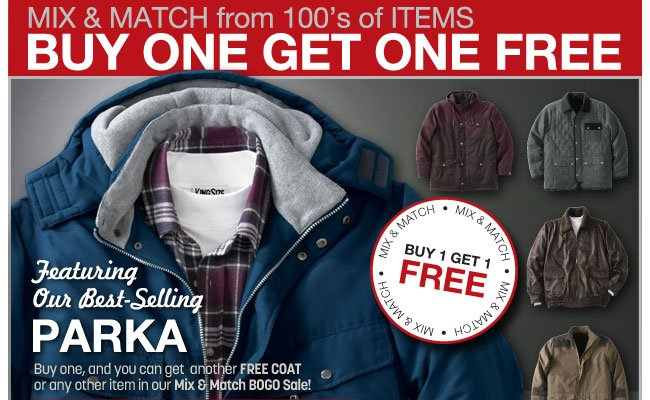 mix and match from 100's of items - buy one get one free - featuring our best selling parka