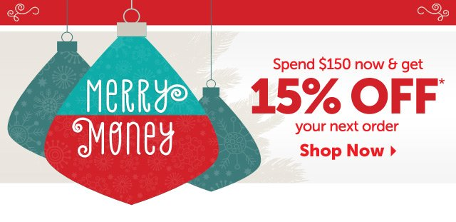 Merry Money - Spend $150 now and get 15% off your next order - Shop Now