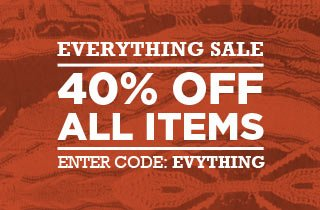 Everythang On Sale: 40% off
