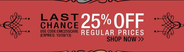 Last Chance to Take 25% Off