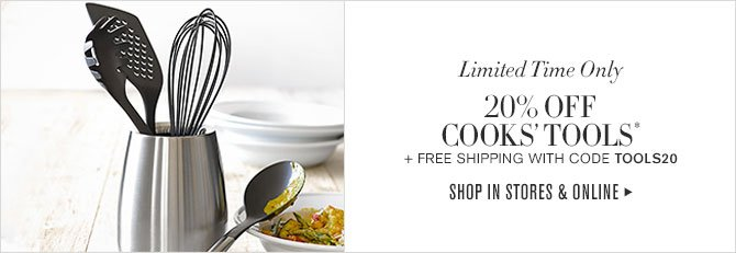 Limited Time Only! - 20% OFF COOKS' TOOLS* + FREE SHIPPING WITH CODE TOOLS20 - SHOP IN STORE & ONLINE
