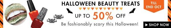 Up to 50% off Halloween Beauty Treats!