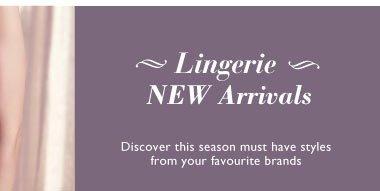 Lingerie new arrivals