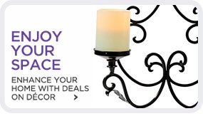 ENHANCE YOUR HOME WITH DEALS ON DÉCOR