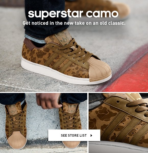 superstar camo. Get noticed in the new take on an old classic. See store list »