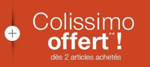 + Colissimo offert** dès 2 articles achetés