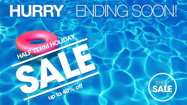 Half Term Holiday Sale