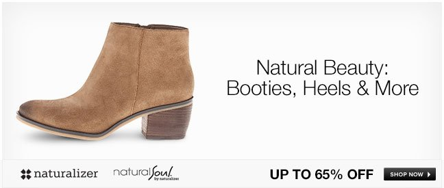 Natural Beauty: Booties, Heels and More