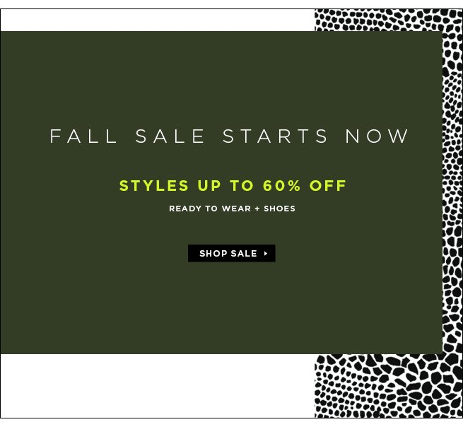 Fall Sale Starts Now