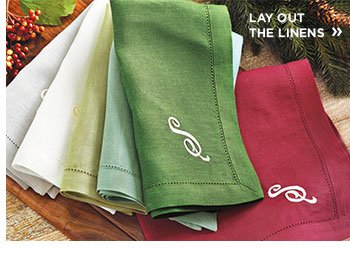 Lay out the Linens
