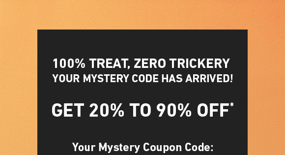 Enter Exclusive Gift Code for Your Mystery Treat. Get Up To 90% Off