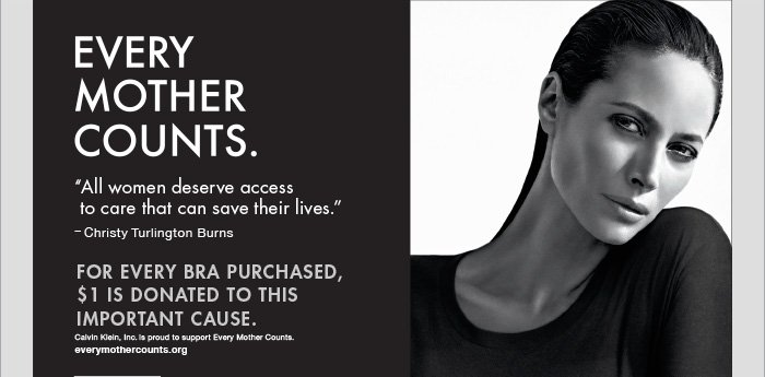 EVERY MOTHER COUNTS. FOR EVERY BRA PURCHASED $1 IS DONATED TO THIS IMPORTANT CAUSE.