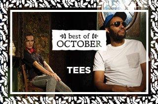 Best Of October: Tees