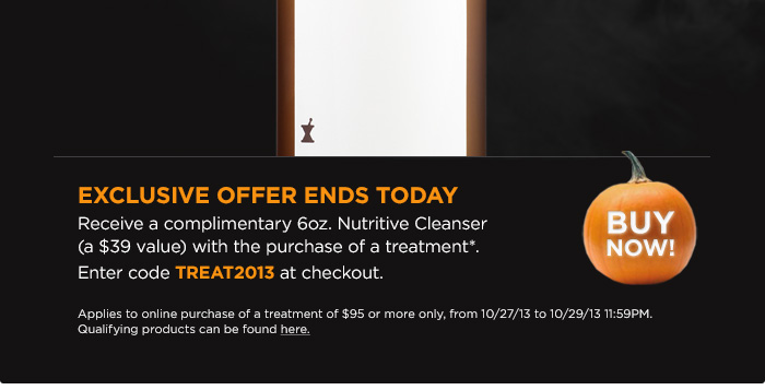 Exclusive Offer: Receive a complimentary 6oz. Nutritive Cleanser (a $39 value) with the purchase of a treatment.