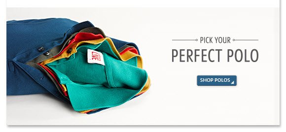 PICK YOUR PERFECT POLO