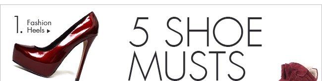 5 shoe musts