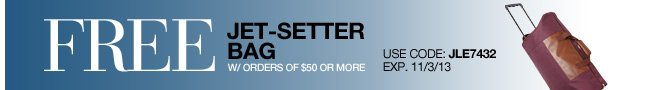 Free Jet-Setter Bag w/ orders of $50 or more