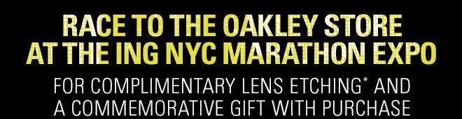 RACE TO THE OAKLEY STORE AT THE ING NYC MARATHON EXPO