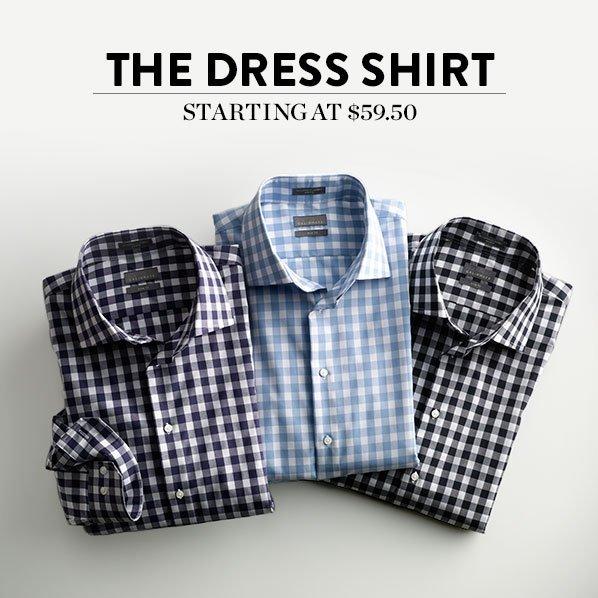 THE DRESS SHIRT - STARTING AT $59.50