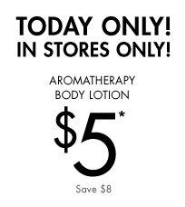 Aromatherapy Body Lotion $5