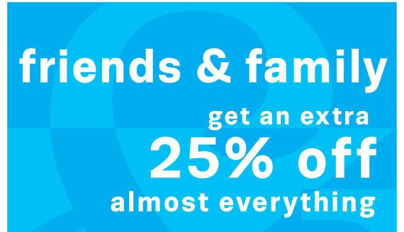 Save an extra 25% off almost everything