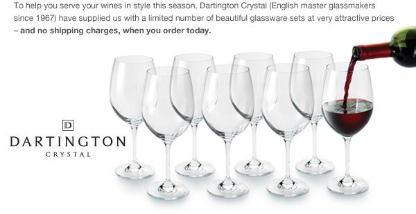 Don't miss special pricing on Dartington wine glasses with FREE shipping.