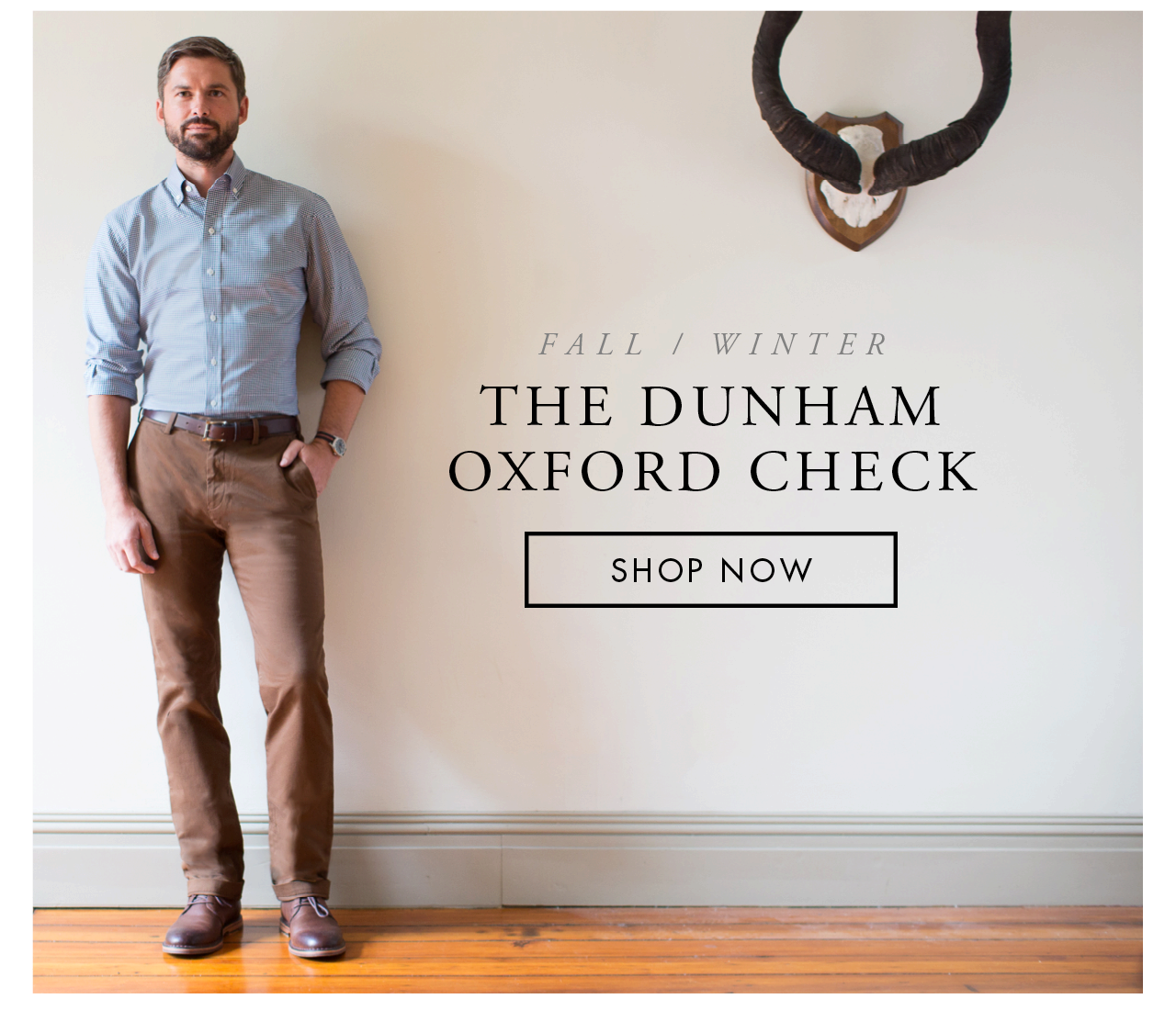 The Dunham Oxford Check