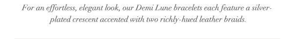 Demi Lune collection