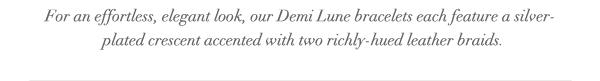 Demi Lune collection