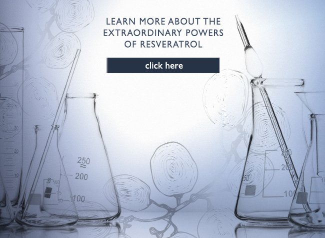 Learn more about the extraordinary powers of resveratrol - click here