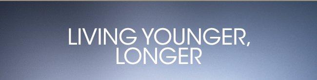 Living Younger, Longer