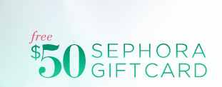 free $50 SEPHORA GIFTCARD