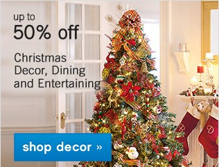 Up to 50% off Christmas Decor, Dining and Entertaining. Shop now.