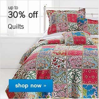 Up to 30% off Quilts. Shop now.