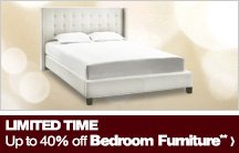Limited Time - Up to 40% off Bedroom Furniture