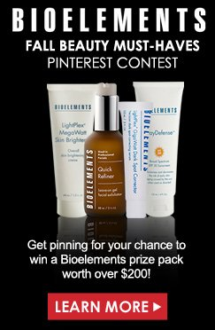 Bioelements Fall Beauty Pinterest Contest Get pinning for your chance to win a Bioelements prize pack worth over $200! Learn More>>